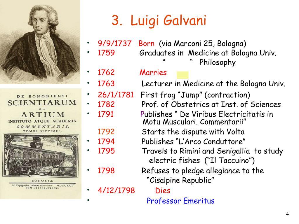 3.  Luigi Galvani