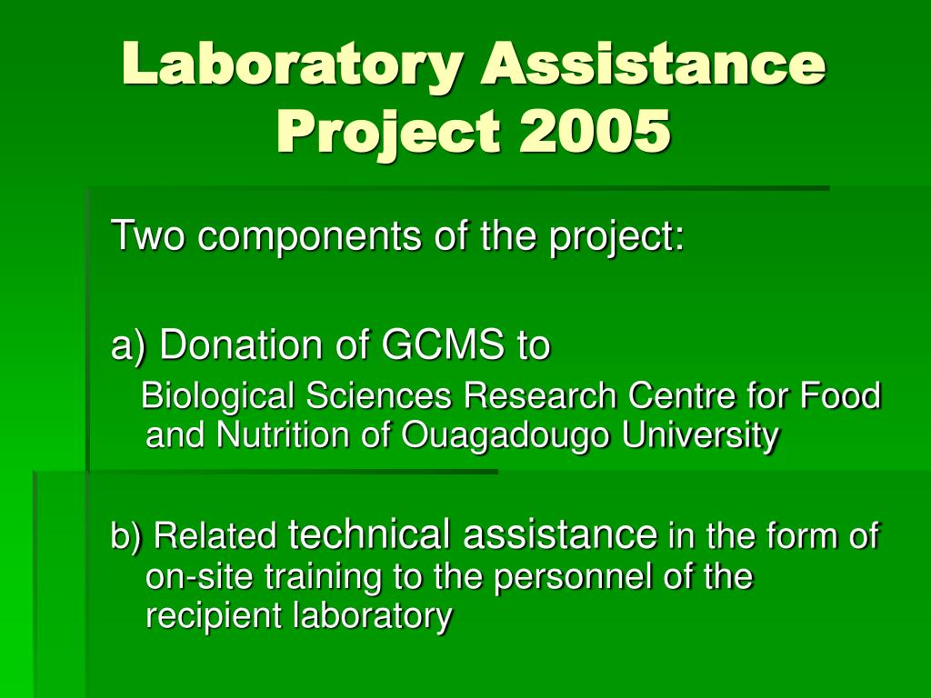 Laboratory Assistance Project 2005