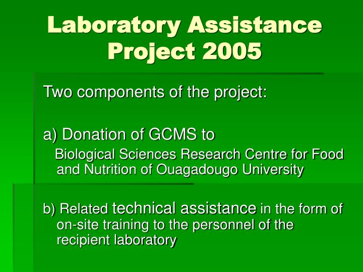 Laboratory assistance project 2005 l.jpg