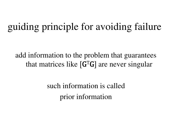 guiding principle for avoiding failure