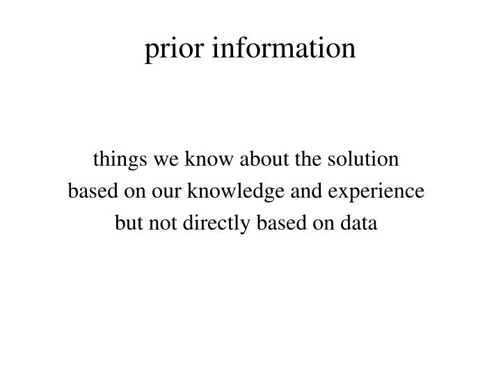 prior information