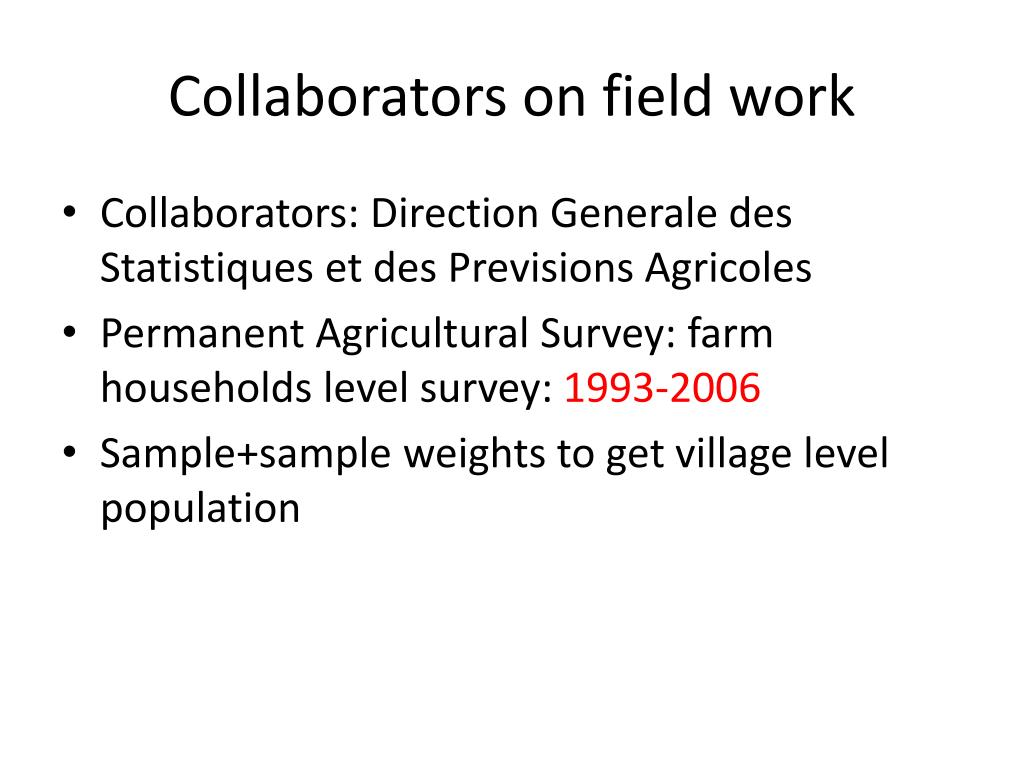 Collaborators on field work