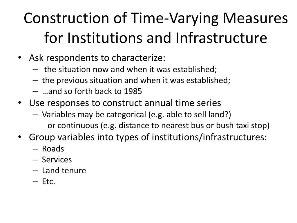 Construction of Time-Varying Measures for Institutions and Infrastructure