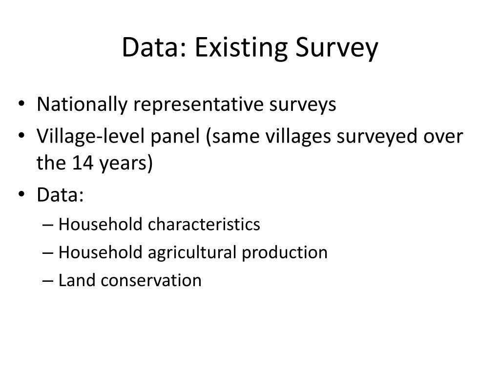 Data: Existing Survey