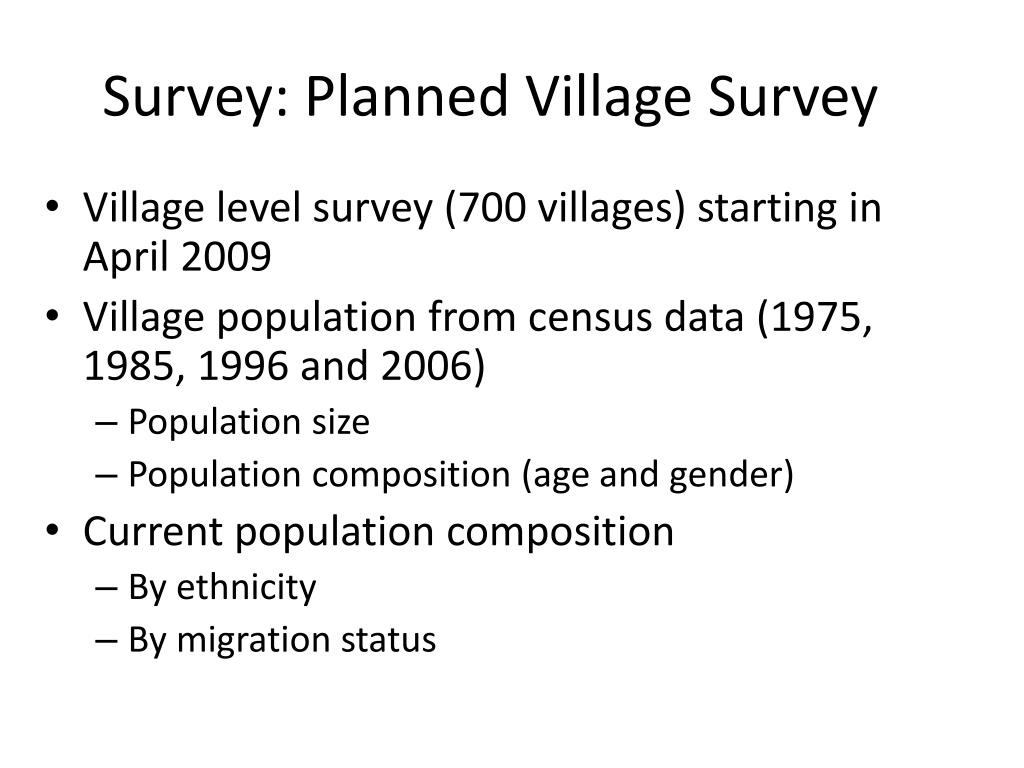 Survey: Planned Village Survey
