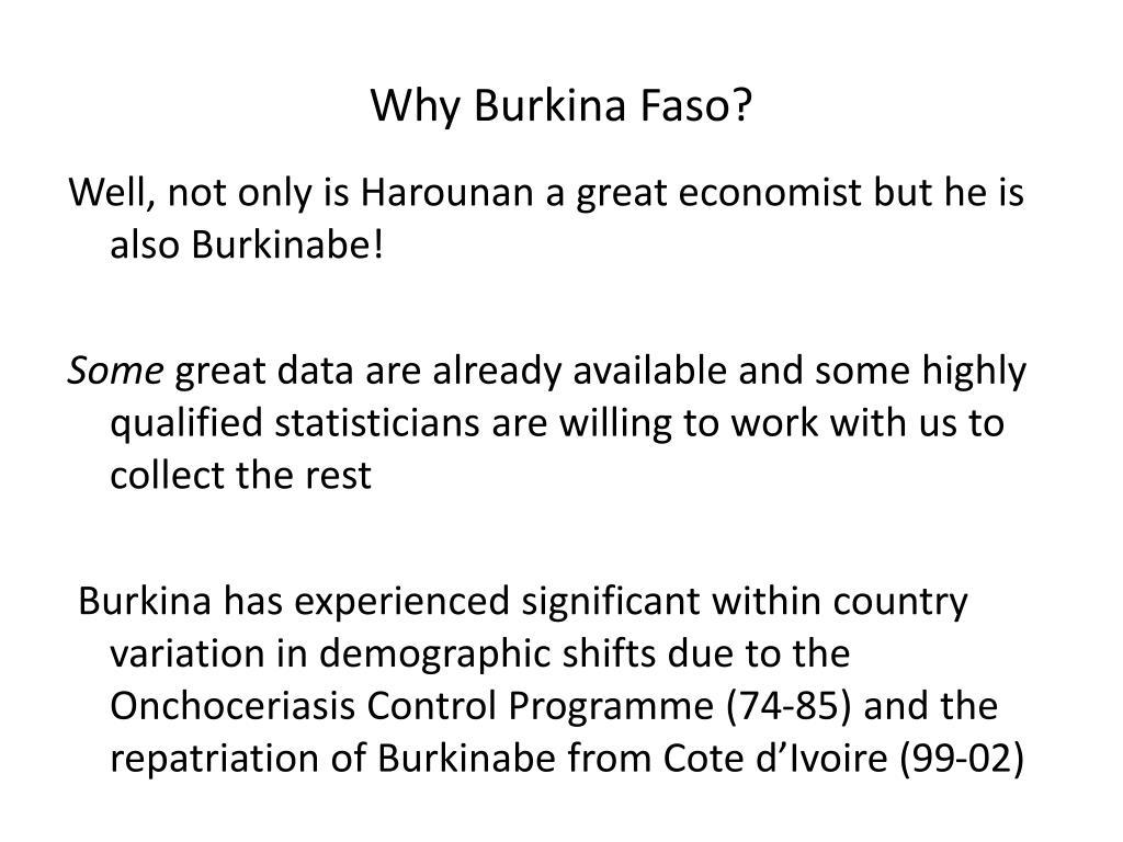 Why Burkina Faso?