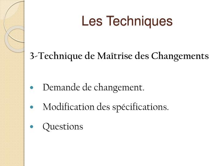 Les Techniques