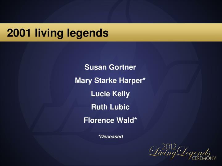 2001 living legends