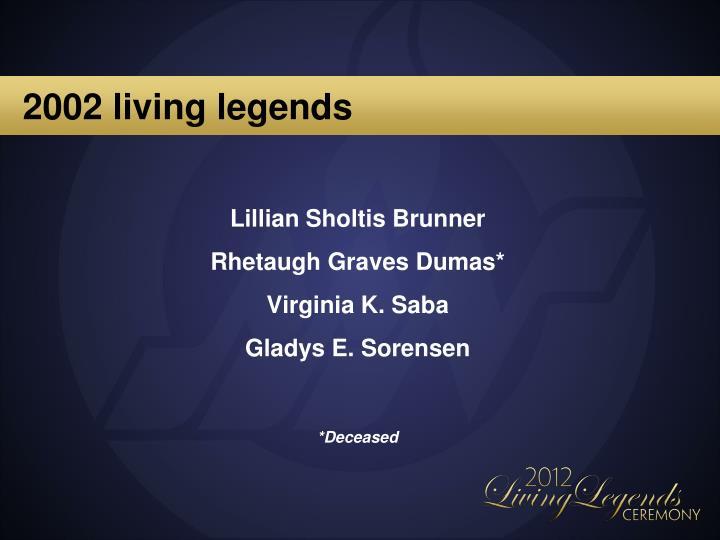 2002 living legends
