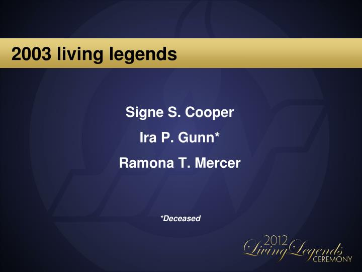 2003 living legends