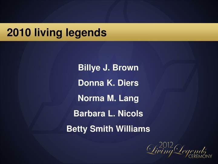 2010 living legends