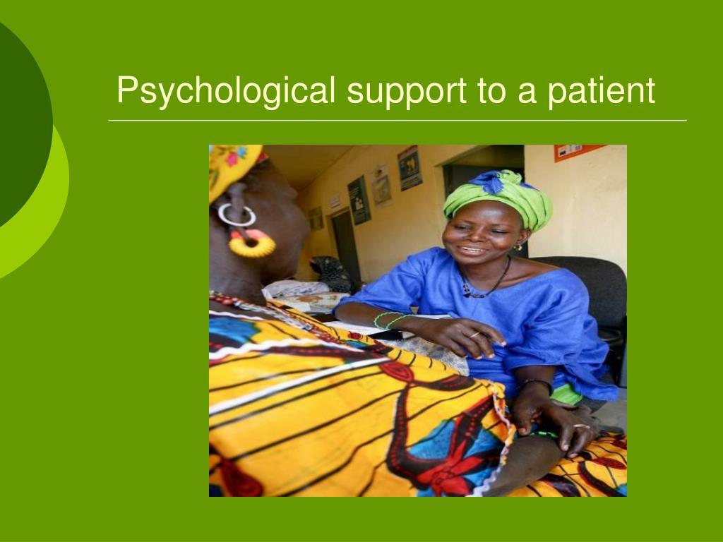 Psychological support to a patient