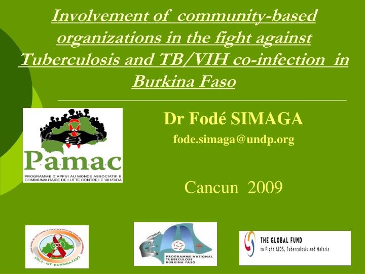 Involvement of  community-based organizations in the fight against Tuberculosis and TB/VIH co-infect...