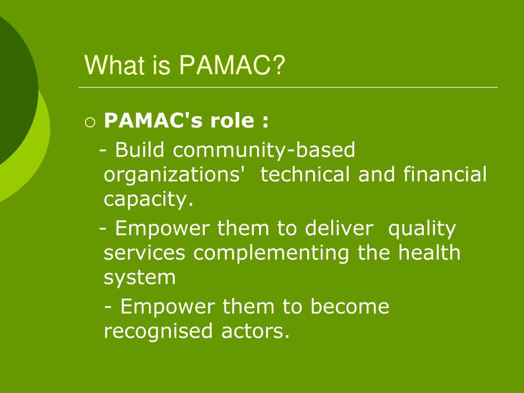 What is PAMAC?