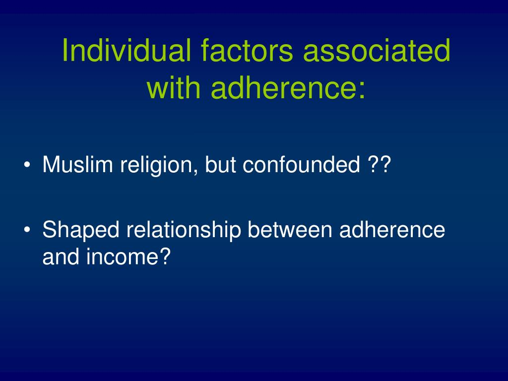 Individual factors associated with adherence:
