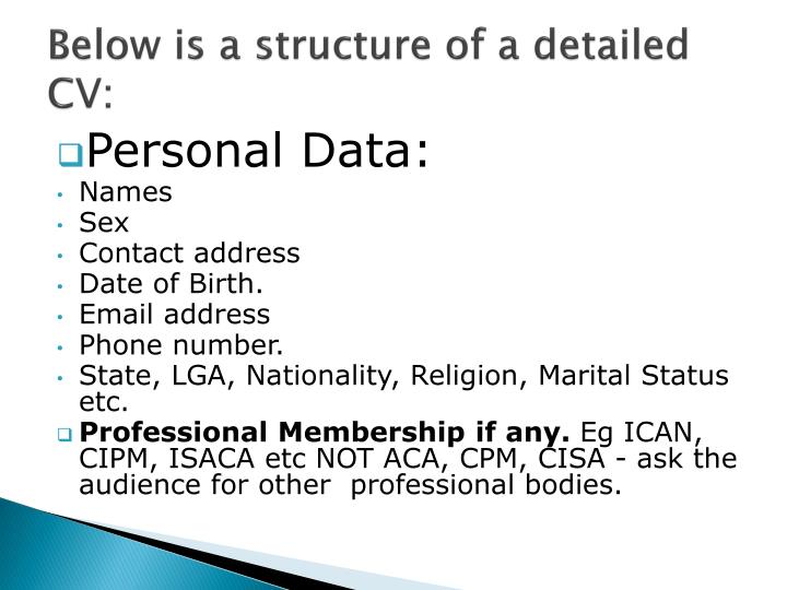 Below is a structure of a detailed CV: