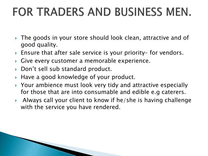 FOR TRADERS AND BUSINESS MEN.