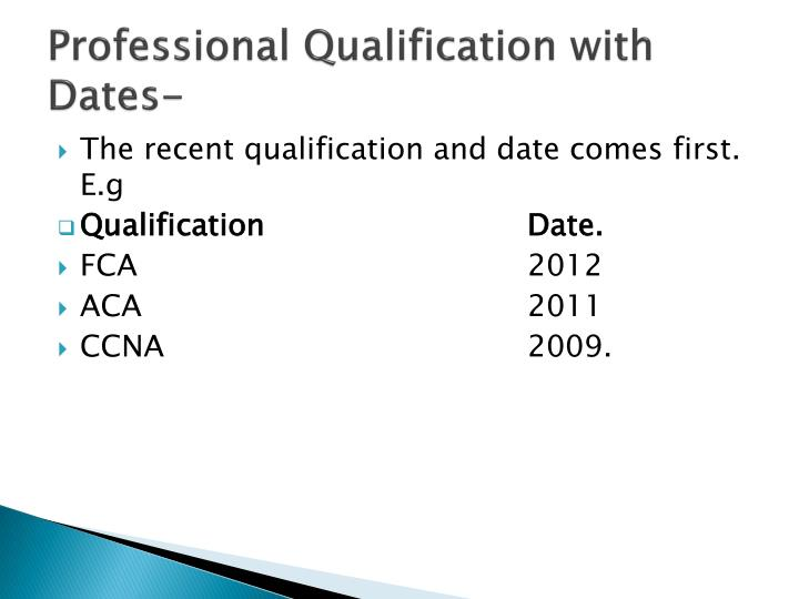 Professional Qualification with Dates-