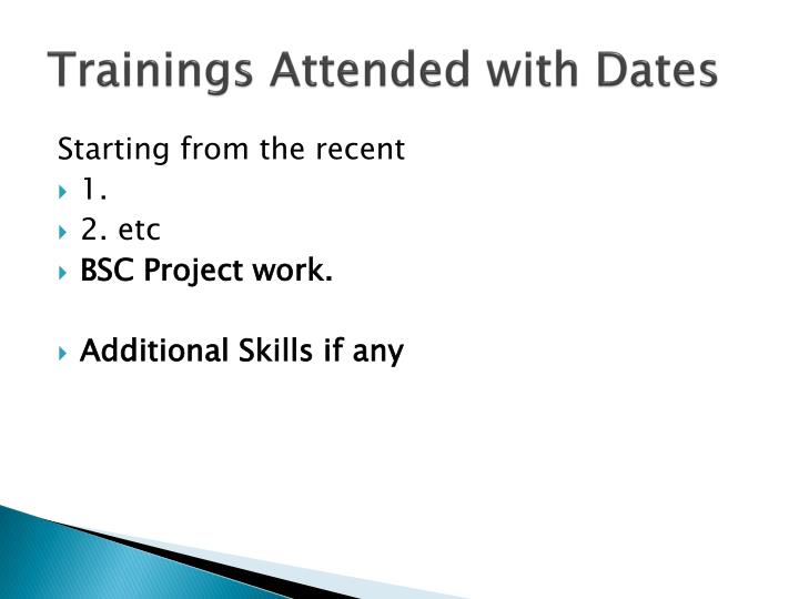 Trainings Attended with Dates