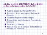 2 3 d cret n 2003 173 pres pm du 7 avril 2003 portant statut des membres de la haclc