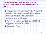 2 6 arr t n 2003 009 pm du 8 ao t 2003 portant organisation et fonctionnement de la haclc