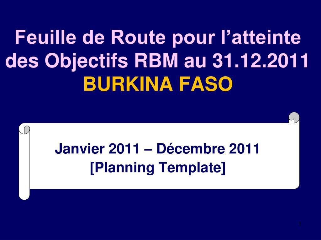 Feuille de Route pour l'atteinte des Objectifs RBM au 31.12.2011