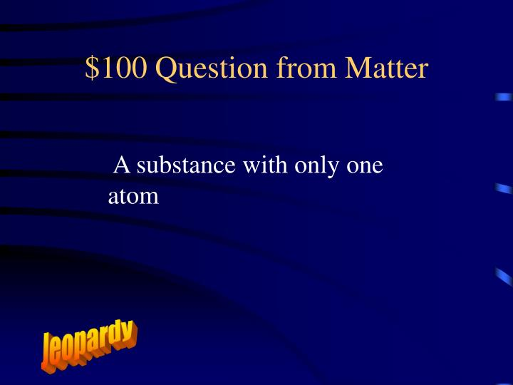 $100 Question from Matter