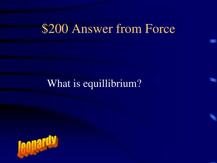 $200 Answer from Force