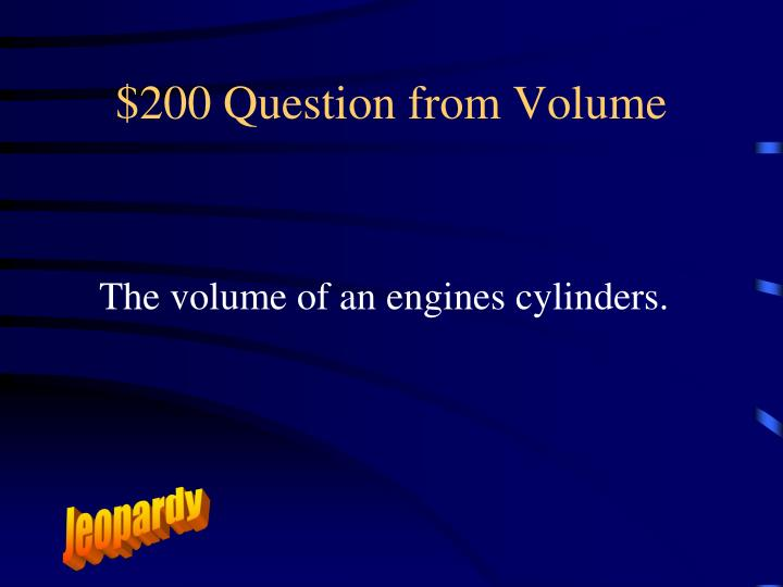 $200 Question from Volume