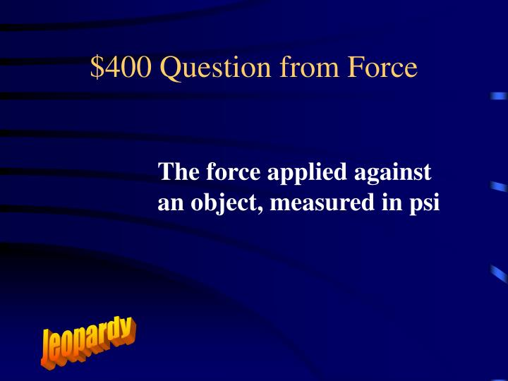 $400 Question from Force