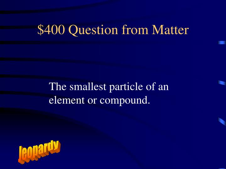 $400 Question from Matter