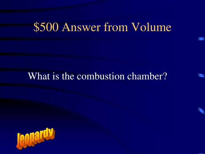 $500 Answer from Volume
