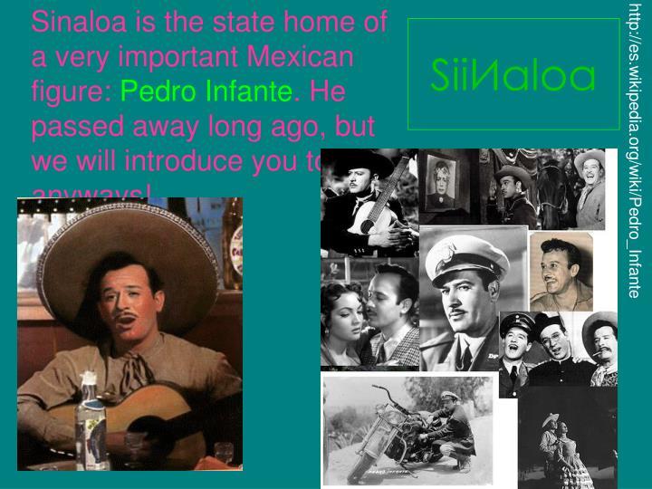 http://es.wikipedia.org/wiki/Pedro_Infante