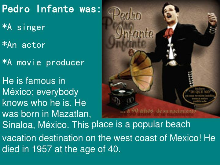 Pedro Infante was: