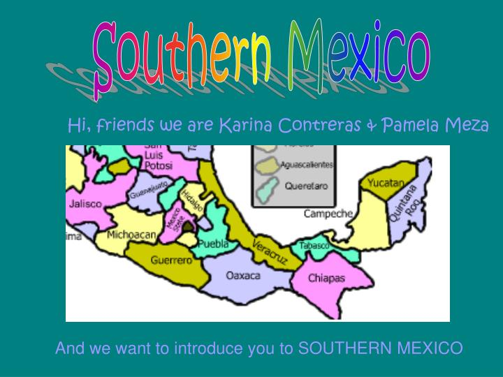 Southern Mexico