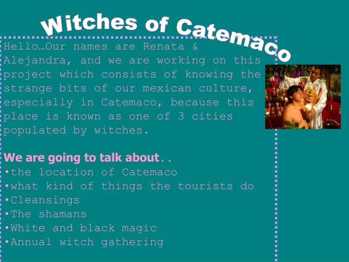 Witches of Catemaco