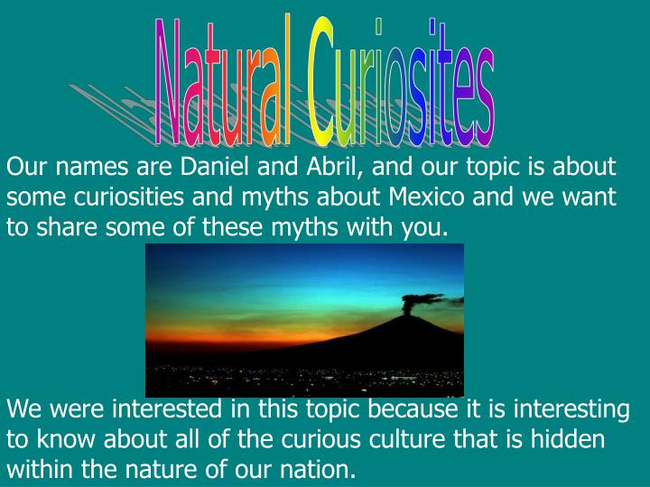 Natural Curiosites