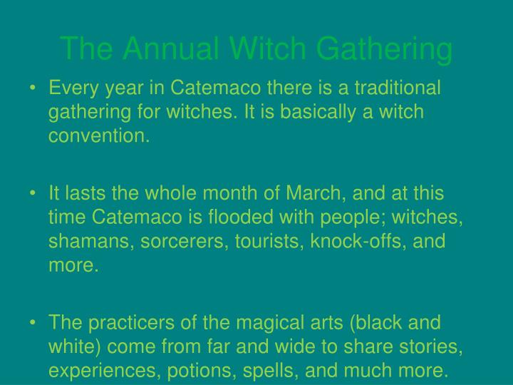 The Annual Witch Gathering