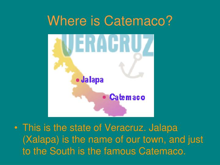 Where is Catemaco?