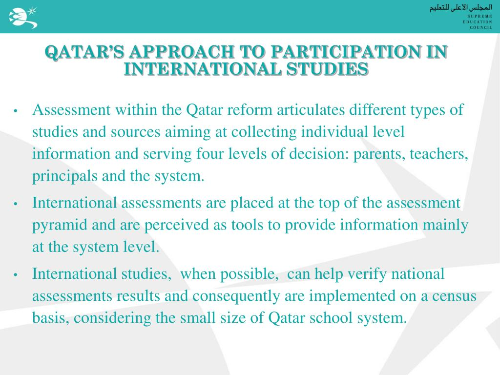 QATAR'S APPROACH TO PARTICIPATION IN INTERNATIONAL STUDIES