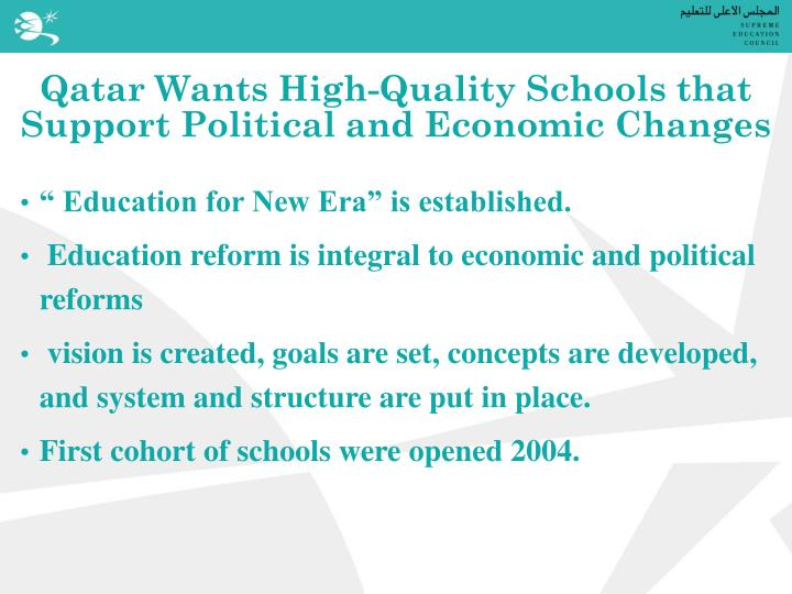 Qatar wants high quality schools that support political and economic changes