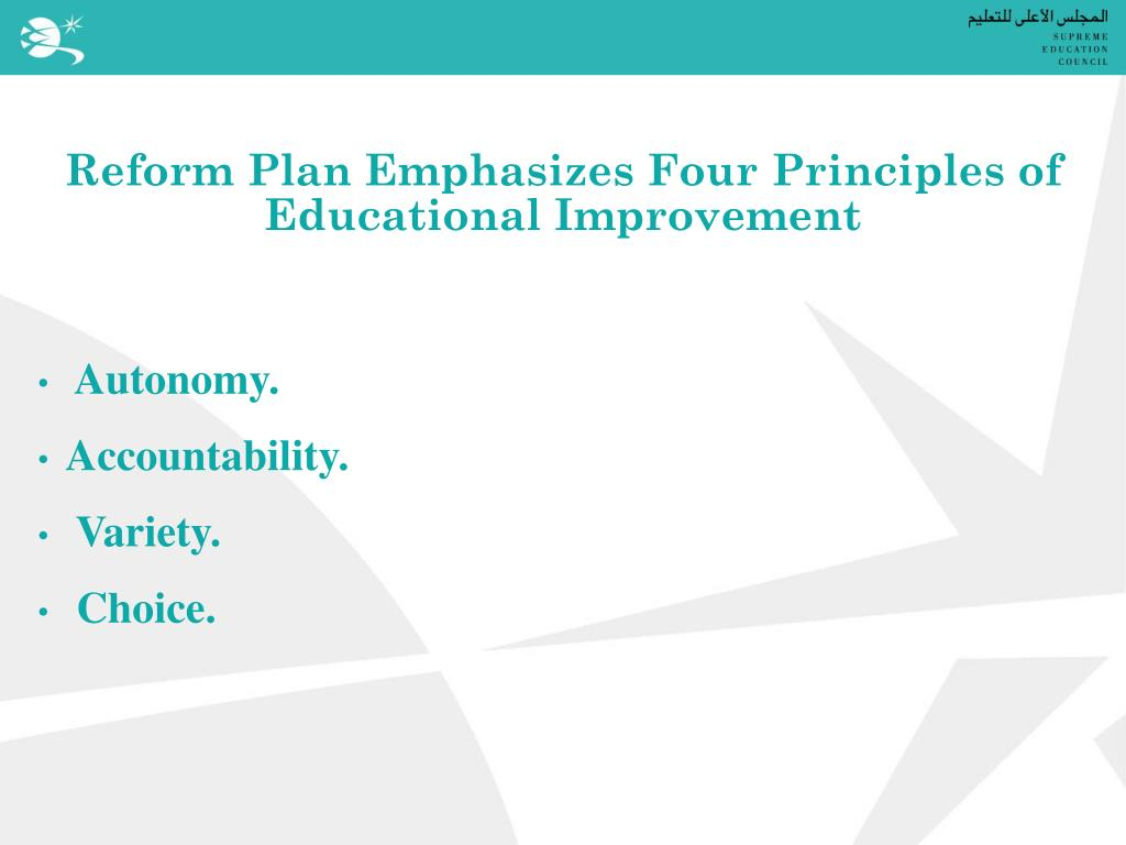 Reform Plan Emphasizes Four Principles of Educational Improvement