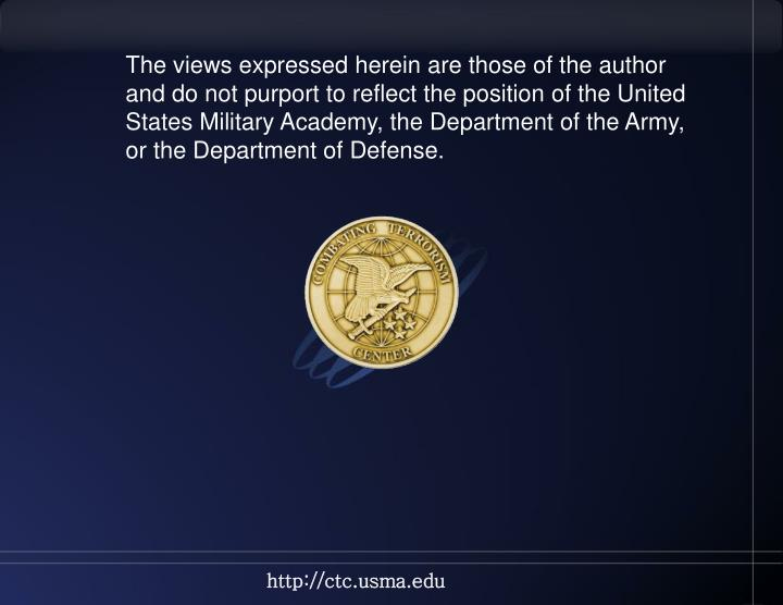 The views expressed herein are those of the author and do not purport to reflect the position of the United States Military Academy, the Department of the Army, or the Department of Defense.