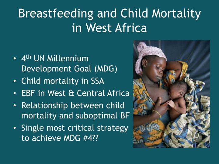 Breastfeeding and child mortality in west africa l.jpg
