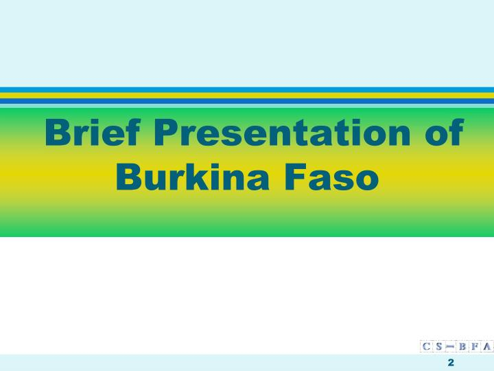 Brief presentation of burkina faso l.jpg