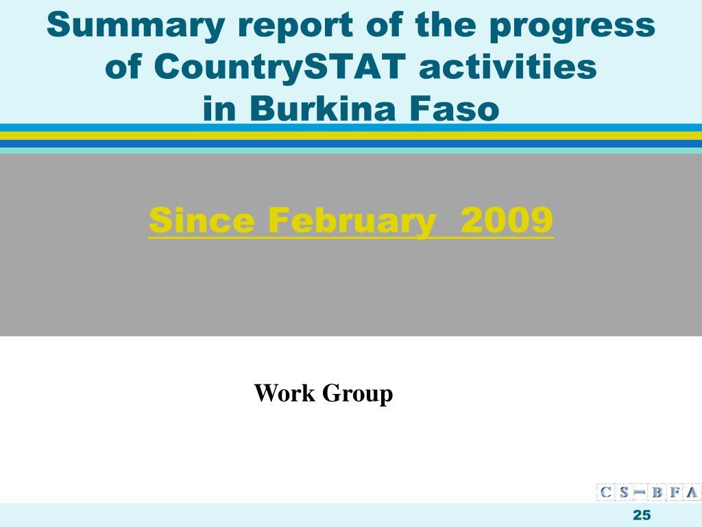 Since February  2009
