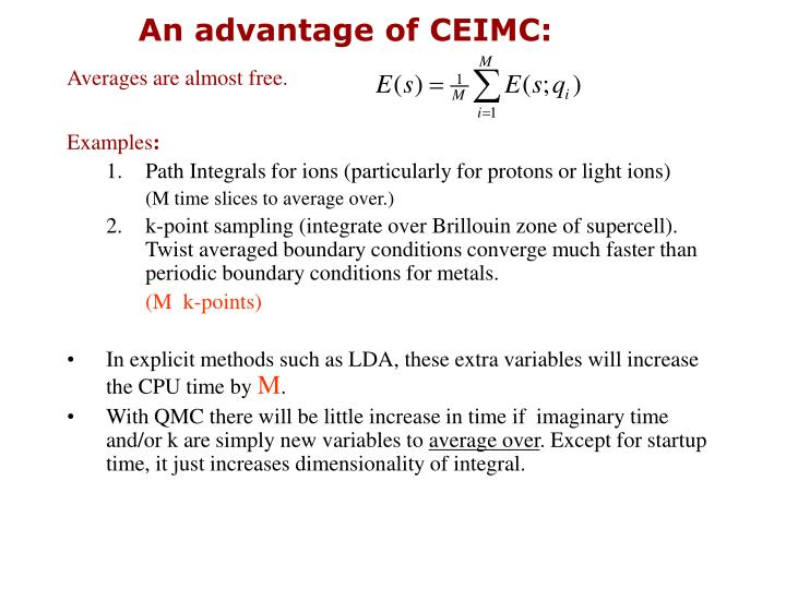 An advantage of CEIMC:
