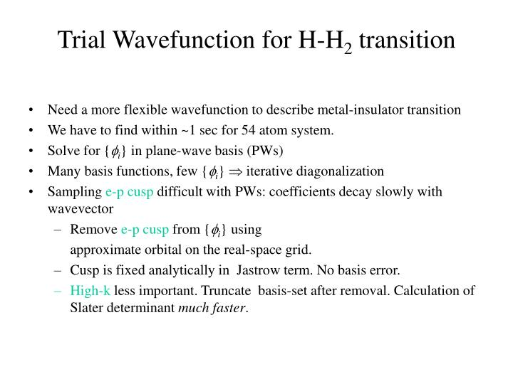 Trial Wavefunction for H-H