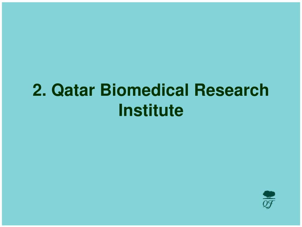 2. Qatar Biomedical Research Institute