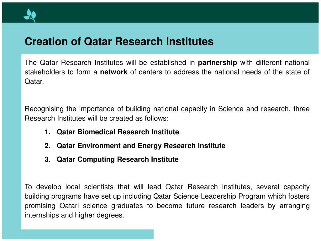 Creation of Qatar Research Institutes